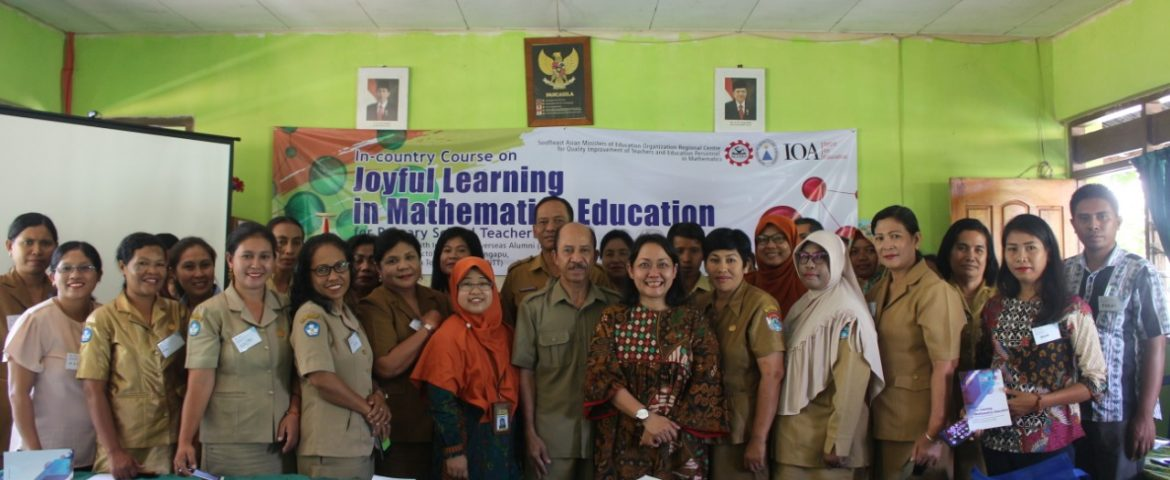 PELATIHAN JOYFUL LEARNING IN MATHEMATICS EDUCATION, 30 SEP.- 4 OKTOBER 2019